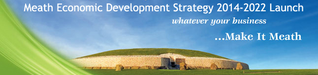 Meath Economic Development Strategy 2015-2022
